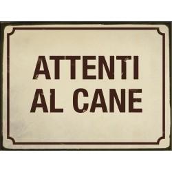 ATTENTI AL CANE TARGA TARGHETTA LATTA INSEGNA CANE TARGHE LATTA