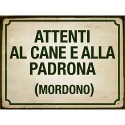 TARGA IN LATTA DETTI PROVERBI ANTICHI ITALIANI ATTENTI AL CANE E ALLA PADRONA  MORDONO